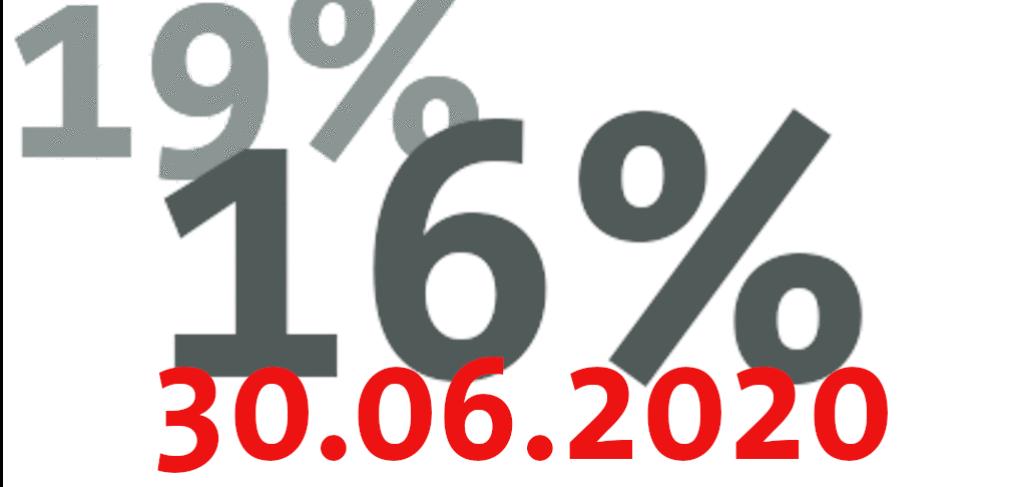 Geplante Änderung des Umsatzsteuersatzes zum 30. Juni 2020